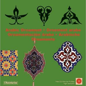 Arabic Ornament (Ornamental Design) + CD (L'Aventurine)