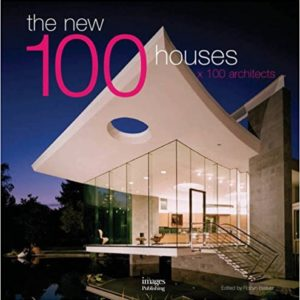 The New 100 Houses x 100 Architects (vyd. image Publishing)