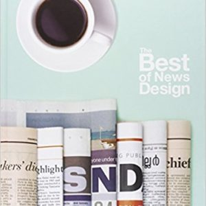 The Best of News Design 34th Edition (Best of Newspaper Design) (Society for News Design)