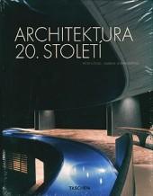 Architektura 20. století (Peter Gössel, Gabriele Leuthäuserová)