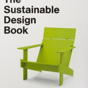 The Sustainable Design Book (Rebecca Proctor)