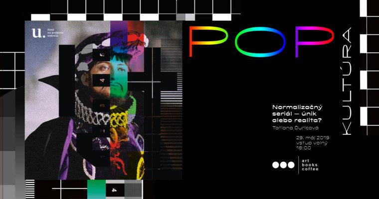 POPkultúra: Normalizačný seriál – únik alebo realita?