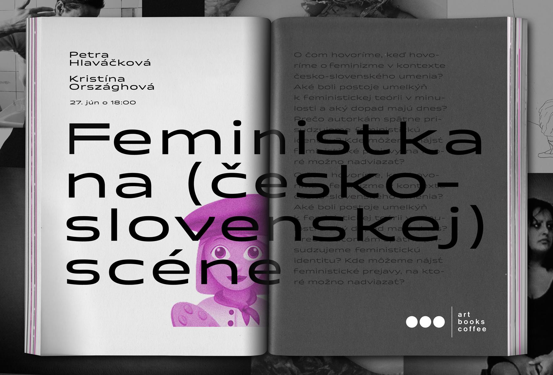 Feministka na (česko-slovenskej) scéne