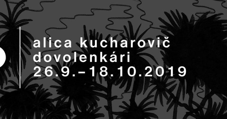 Alica Kucharovič – Dovolenkári