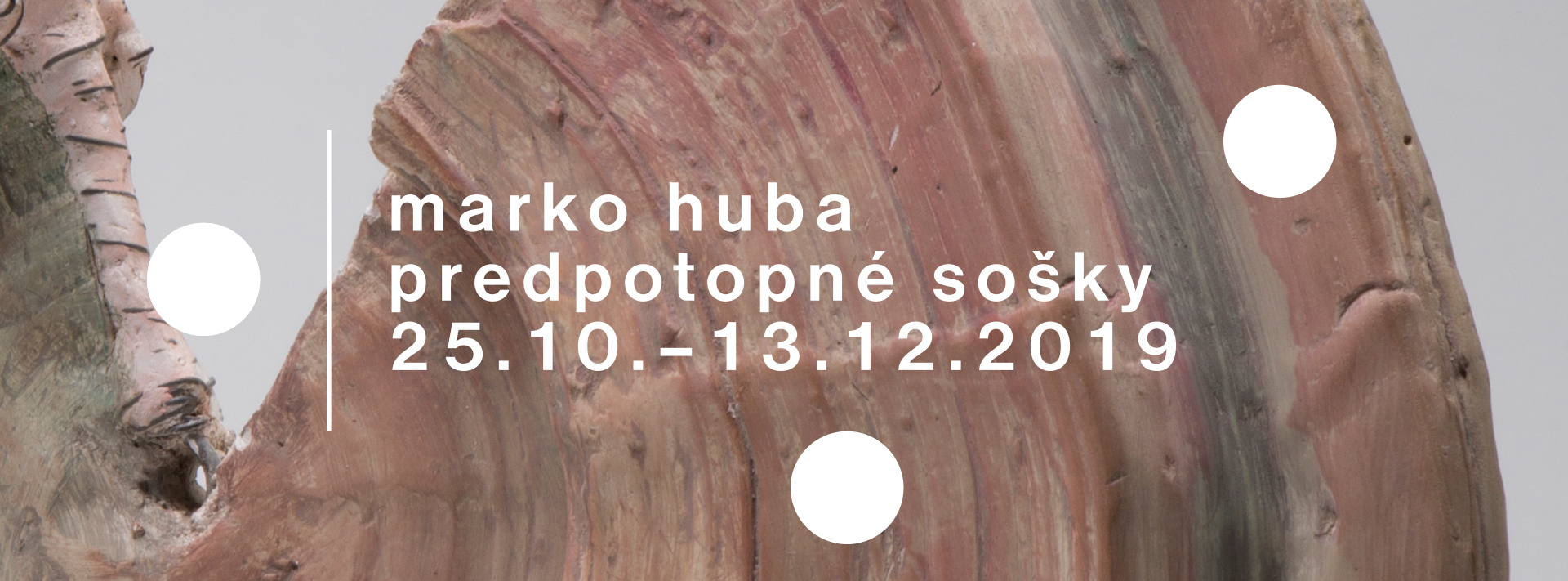 Marko Huba – Predpotopné sošky