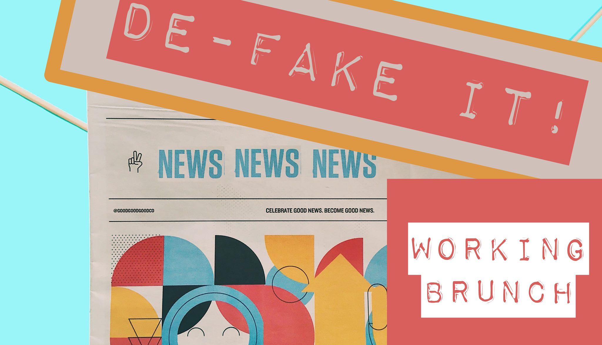 De-fake it! Working Brunch