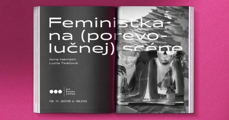 Feministka na (porevolučnej) scéne