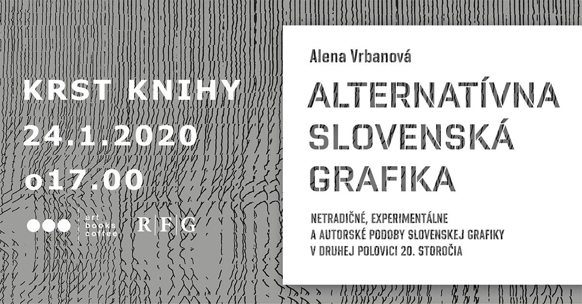 Krst knihy: Alternatívna slovenská grafika