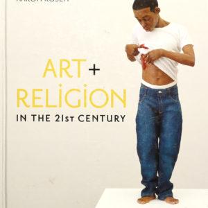 ART & RELIGION IN THE 21ST CENTURY (AARON ROSEN)