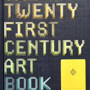 THE 21ST – CENTURY ART BOOK (PHAIDON PRESS)