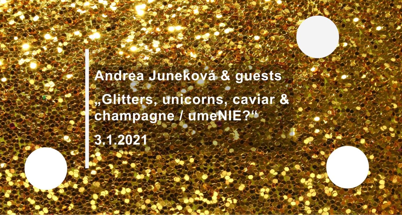 Andrea Juneková & guests
