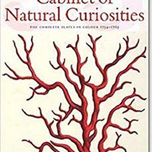 Cabinet of Natural Curiosities: The Complete Plates in Colour, 1734-1765 (PRIX FAVORABLE) (Albertus Seba)