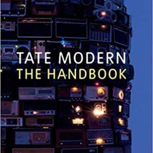 Tate Modern: The Handbook (Matthew Gale)