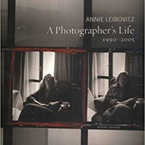 A Photographer's Life: 1990-2005 (RANDOM HOUSE) (Annie Leibovitz)