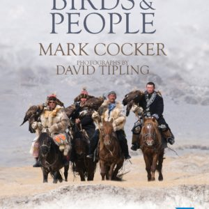 Birds and People (Mark Cocker David Tipling)